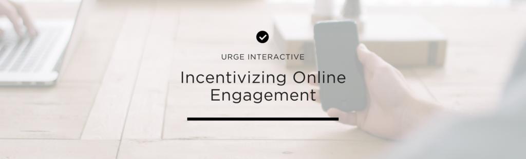 Incentivizing online engagement