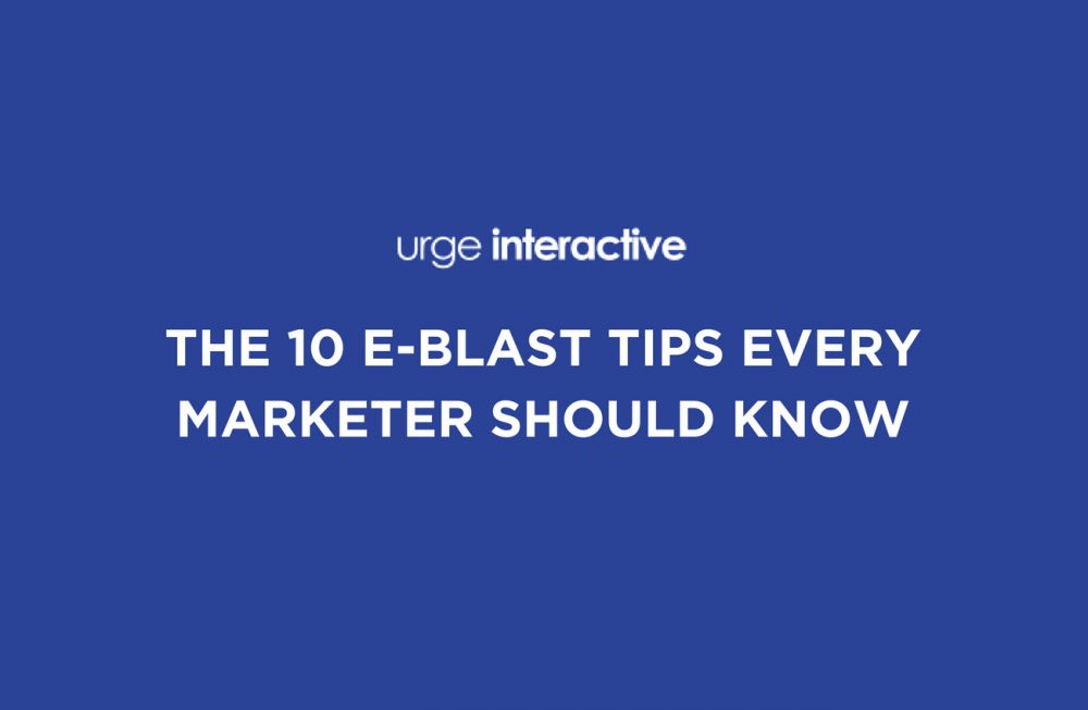 The 10 E-Blast Tips Every Marketer Should Know