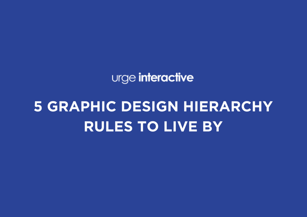 5 graphic design hierarchy rules to live by